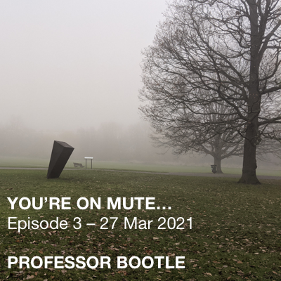 You're On Mute… Ep 3 flyer