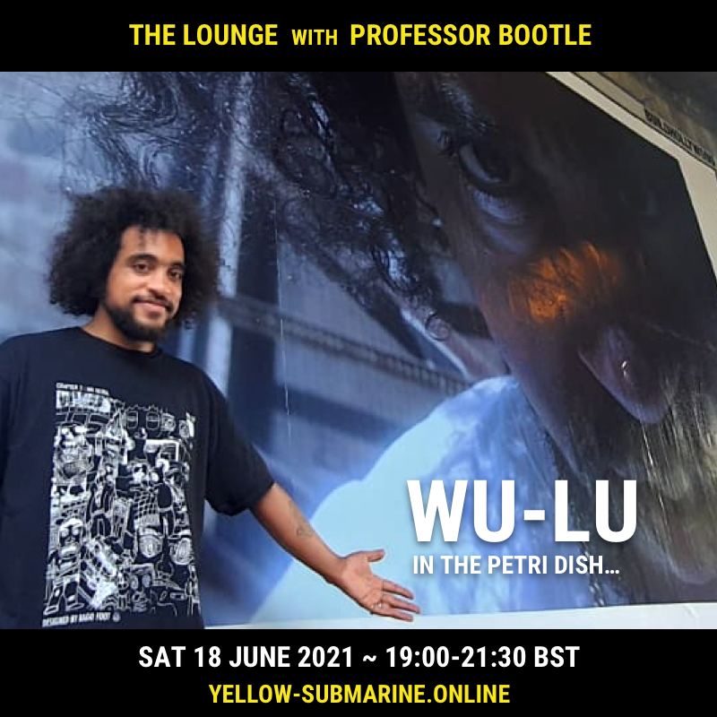 Flyer for The Lounge radio show with a picture of artist Wu-Lu